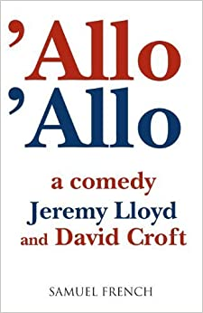 Book 'Allo 'Allo (Acting Edition) by Jeremy Lloyd (2000-06-01)
