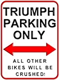 Triumph Parking Only - 15 x 20 cms Small Metal Motorcycle Parking Wall Sign
