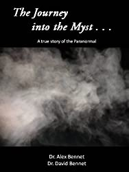 The Journey into the Myst (The Myst Series Book 1)