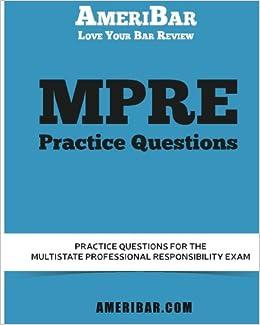 Multistate Professional Responsibility Examination (MPRE)