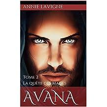 La quête des Mages (Avana, tome 2) (French Edition)