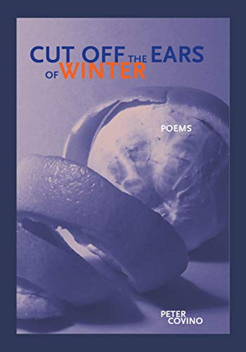 Cut Off the Ears of Winter (First Book)
