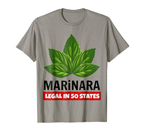 Marinara Legal in 50 States Basil Leaves Italian Food Humor T-Shirt