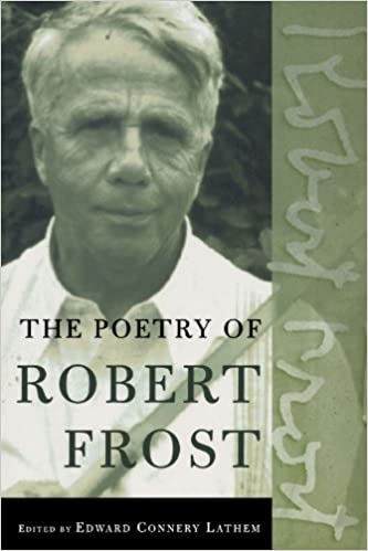 The Poetry of Robert Frost: The Collected Poems: Robert Frost ...