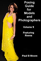 Posing Guide for Models and Photographers - Volume 9 (Posing Guides)