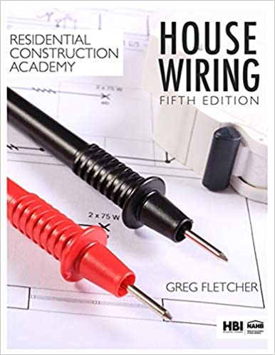 Fantastic Residential Construction Academy House Wiring Gregory W Fletcher Wiring Database Gramgelartorg
