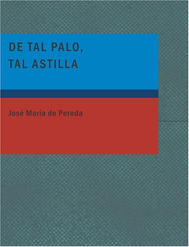 De Tal Palo Tal Astilla (Spanish Edition) pdf epub