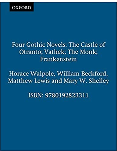 Book Four Gothic Novels: The Castle of Otranto; Vathek; The Monk; Frankenstein (World's Classics) by Horace Walpole (1994-07-07)