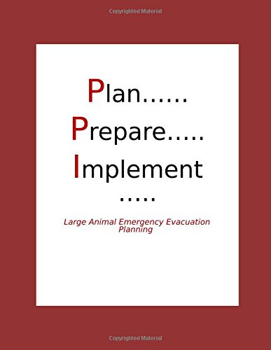 Plan, Prepare, Implement: Large Animal Emergency Evacuation Planning