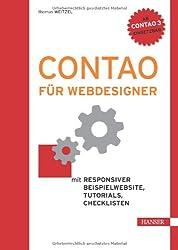 Contao für Webdesigner: Mit responsiver Beispielwebsite, Tutorials, Checklisten