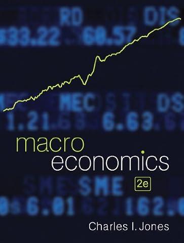 Macroeconomics (Second Edition) (Macroeconomics Norton)