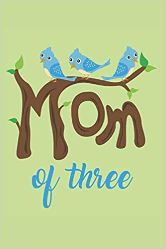Amazon com: Mom of Three: Lined Journal with funny Quotes for Mom's