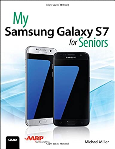 Amazon com: My Samsung Galaxy S7 for Seniors (9780789757876