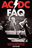img - for AC/DC FAQ: All That's Left to Know About the World's True Rock 'n' Roll Band book / textbook / text book