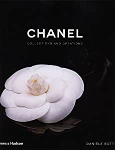 """""""Chanel; Collections and Creations"""""""