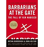 Barbarians at the Gate: The Fall of RJR Nabisco (Hardback) - Common