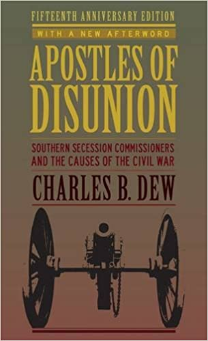 Apostles of Disunion: Southern Secession Commissioners and the Causes of the Civil War (A Nation Divided: Studies in the Civil War Era)
