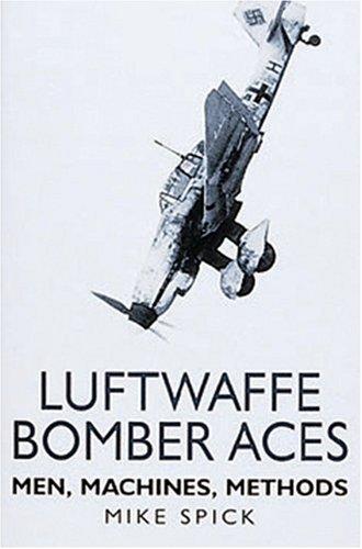 Luftwaffe Bomber Aces (Luftwaffe at War.) Luftwaffe Bomber