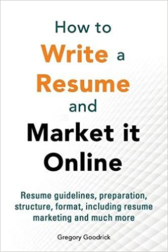 amazon how to write a resume and market it online gregory