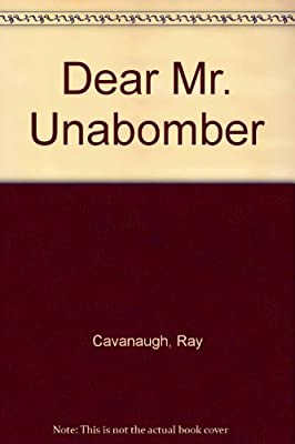 Dear Mr. Unabomber