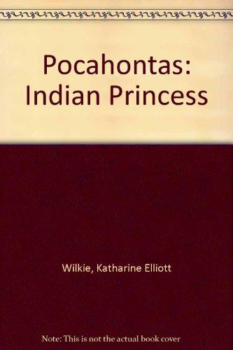 Pocahontas: Indian Princess