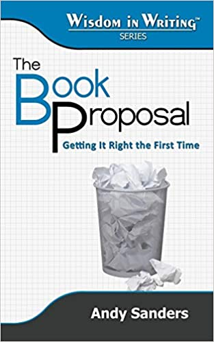 amazon the book proposal getting it right the first time wisdom