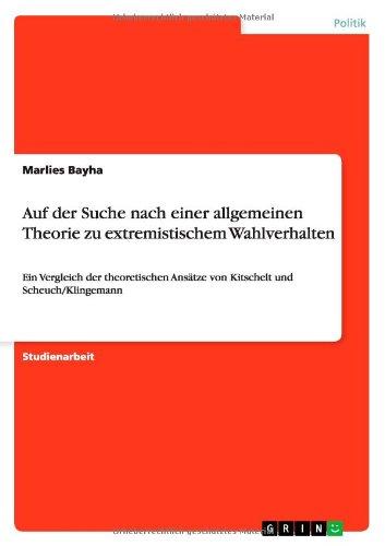 Auf der Suche nach einer allgemeinen Theorie zu extremistischem Wahlverhalten (German Edition) pdf