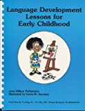 Language Development Lessons for Early Childhood, Jean G. DeGaetano, 1886143439