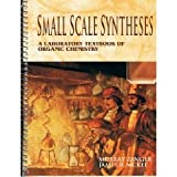 Small Scale Synthesis : A Laboratory Text in Organic Chemisty, Zanger, Murray and McKee, James R., 0697209571