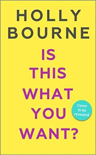 Is This What You Want?: Amazon co uk: Holly Bourne