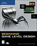 Beginning Game Level Design 9781592004348