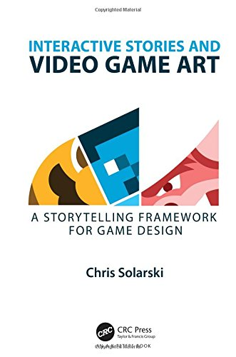 Stories Video Game (Interactive Stories and Video Game Art: A Storytelling Framework for Game Design)