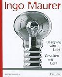 Ingo Maurer: Designing with Light