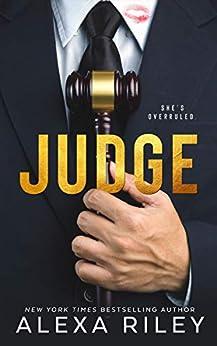 Judge by [Riley, Alexa]