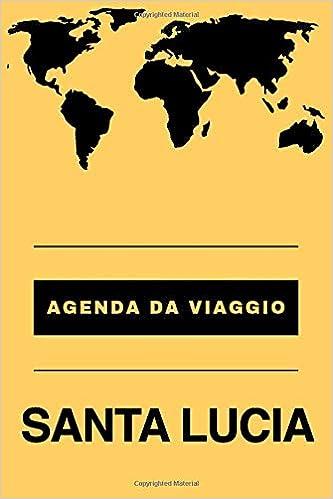 Agenda da viaggio SANTA LUCIA: Diario | Taccuino per ...