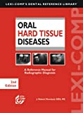 Lexi-Comps Oral Hard Tissue Diseases