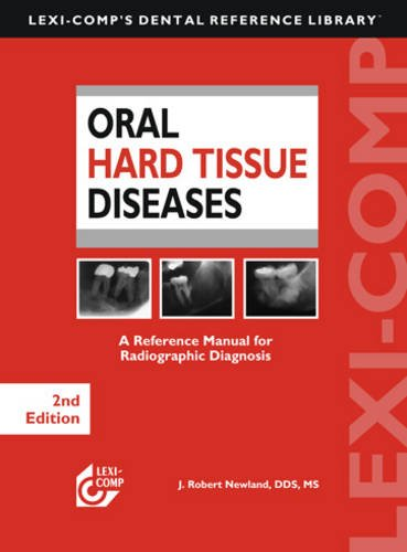 Lexi-Comp's Oral Hard Tissue Diseases