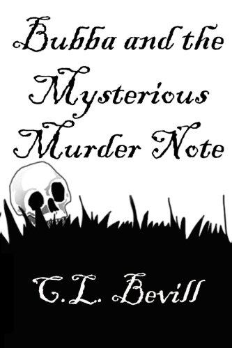 Bubba and the Mysterious Murder Note (Volume 4)