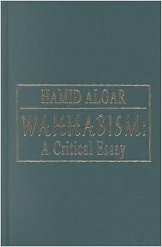 wahhabism a critical essay hamid algar  wahhabism a critical essay