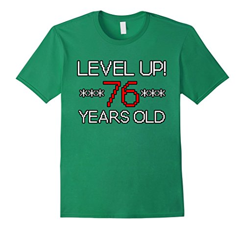 Mens LEVELED UP! SEVENTY-SIX Years Old Video Gamer Pixel ...