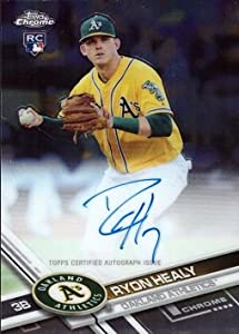 2017 Topps Chrome #RA-RH Ryon Healy Certified Autograph Baseball Rookie Card