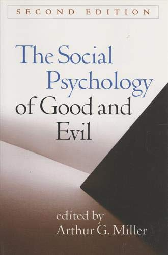 The Social Psychology of Good and Evil, Second Edition -  Miller, Arthur G., 2nd Edition, Paperback