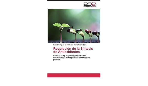 Regulación de la Síntesis de Antioxidantes: La ACCasa y su ...