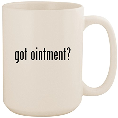 Fluocinonide Ointment (got ointment? - White 15oz Ceramic Coffee Mug Cup)
