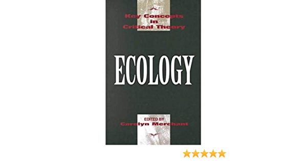 Read Ecology By Carolyn Merchant