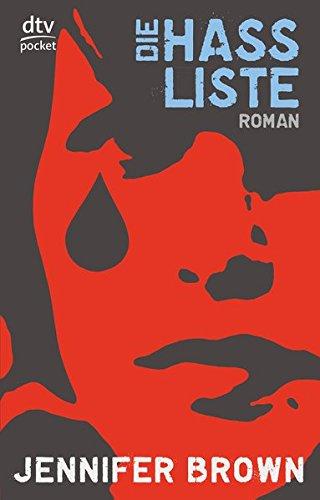 Die Hassliste  Roman