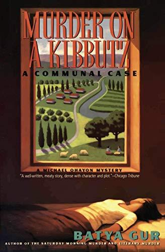 Murder on a Kibbutz: A Communal Case (Michael Ohayon Series)