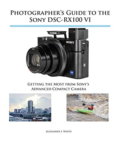 Photographer's guide to the sony rx100 iii: alexander s white.