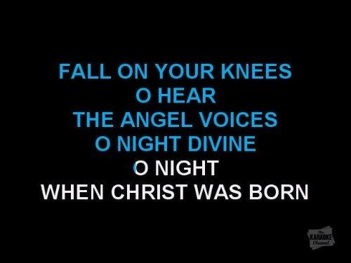 Holiday Karaoke - O Holy Night
