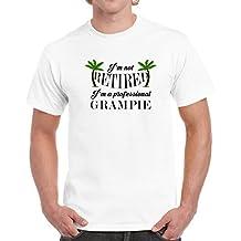 Im Not Retired Im a Professional Grampie T shirt